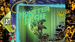 monsterhighlast