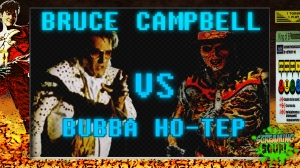 screamingsoup presents bruce campbell vs BUBBA