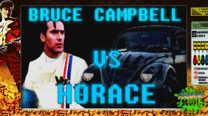 screamingsoup presents bruce campbell vs HORACE