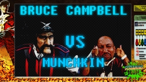 screamingsoup presents bruce campbell vs MUNCHKIN