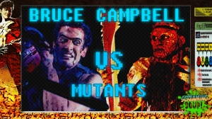 screamingsoup presents bruce campbell vs mutants
