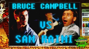 screamingsoup presents bruce campbell vs SAM RAIMI