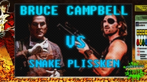 screamingsoup presents bruce campbell vs SNAKE PLISSKEN