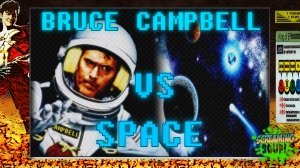 screamingsoup presents bruce campbell vs space
