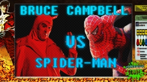 screamingsoup presents bruce campbell vs SPIDERMAN