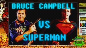 screamingsoup presents bruce campbell vs SUPERMAN
