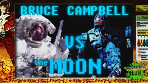 screamingsoup presents bruce campbell vs the moon