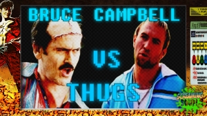 screamingsoup presents bruce campbell vs THUGS