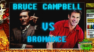 screamingsoup presents bruce campbell vs bromance